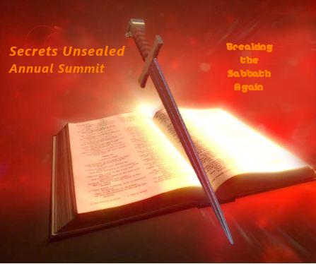 secrets unsealed summit 2021 pr. Bohr break Sabbath